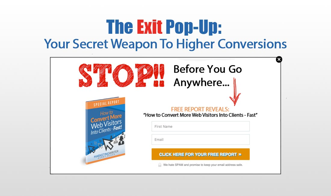 The Exit Pop-Up: Your Secret Weapon To Higher Conversions