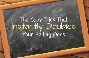 The Copy Trick That Instantly Doubles Your Selling Odds