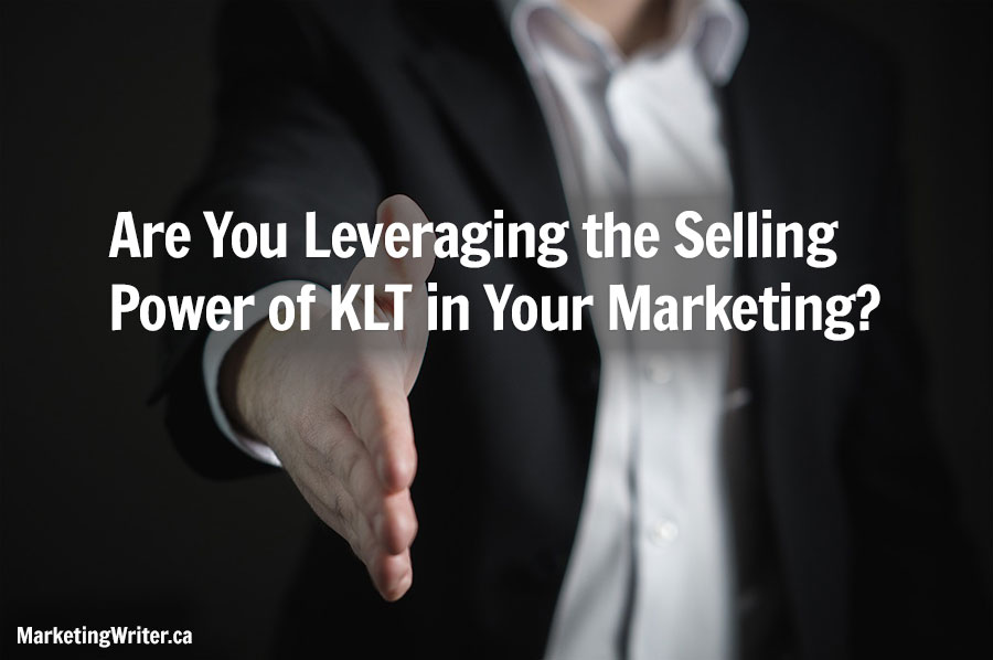 Are you leveraging the selling power of KLT in your marketing?