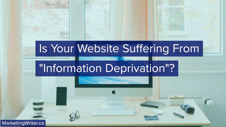 "Is Your Website Suffering From ""Information Deprivation""?"