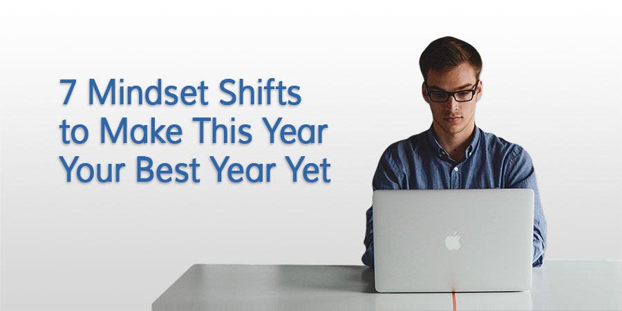 7 Mindset Shifts to Make 2016 Your Best Year Yet